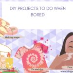 DIY PROJECTS TO DO WHEN BORED
