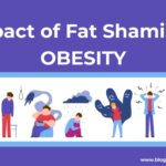 The Impact of Fat-Shaming Obesity