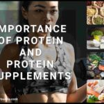 Importance of Protein and Protein Supplements