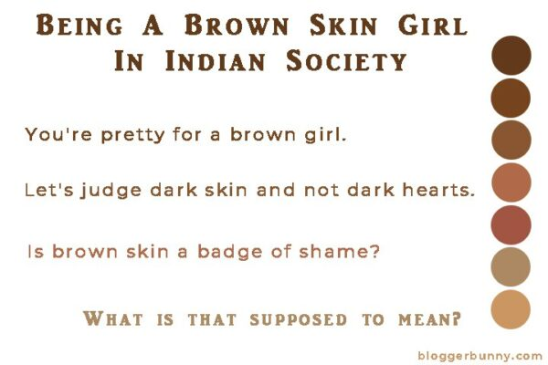Being Brown Skin Girl In Indian Society