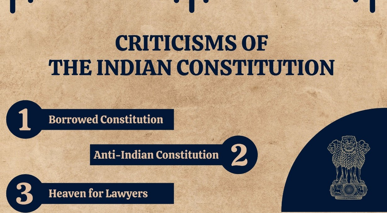 The Criticisms of The Indian Constitution
