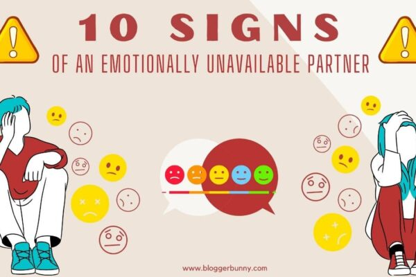 10 signs of an emotionally unavailable partner