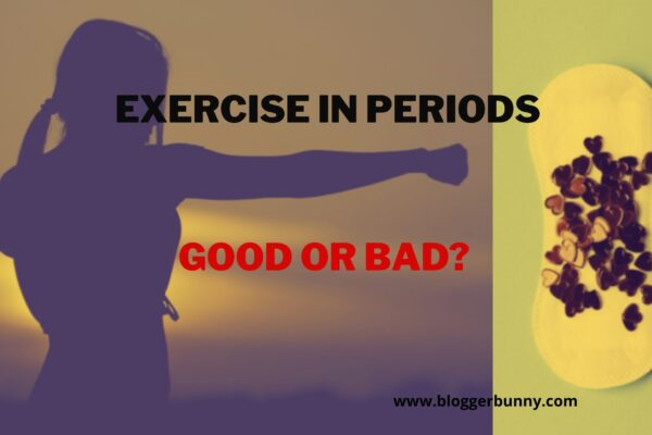 Exercise in Periods Good or Bad