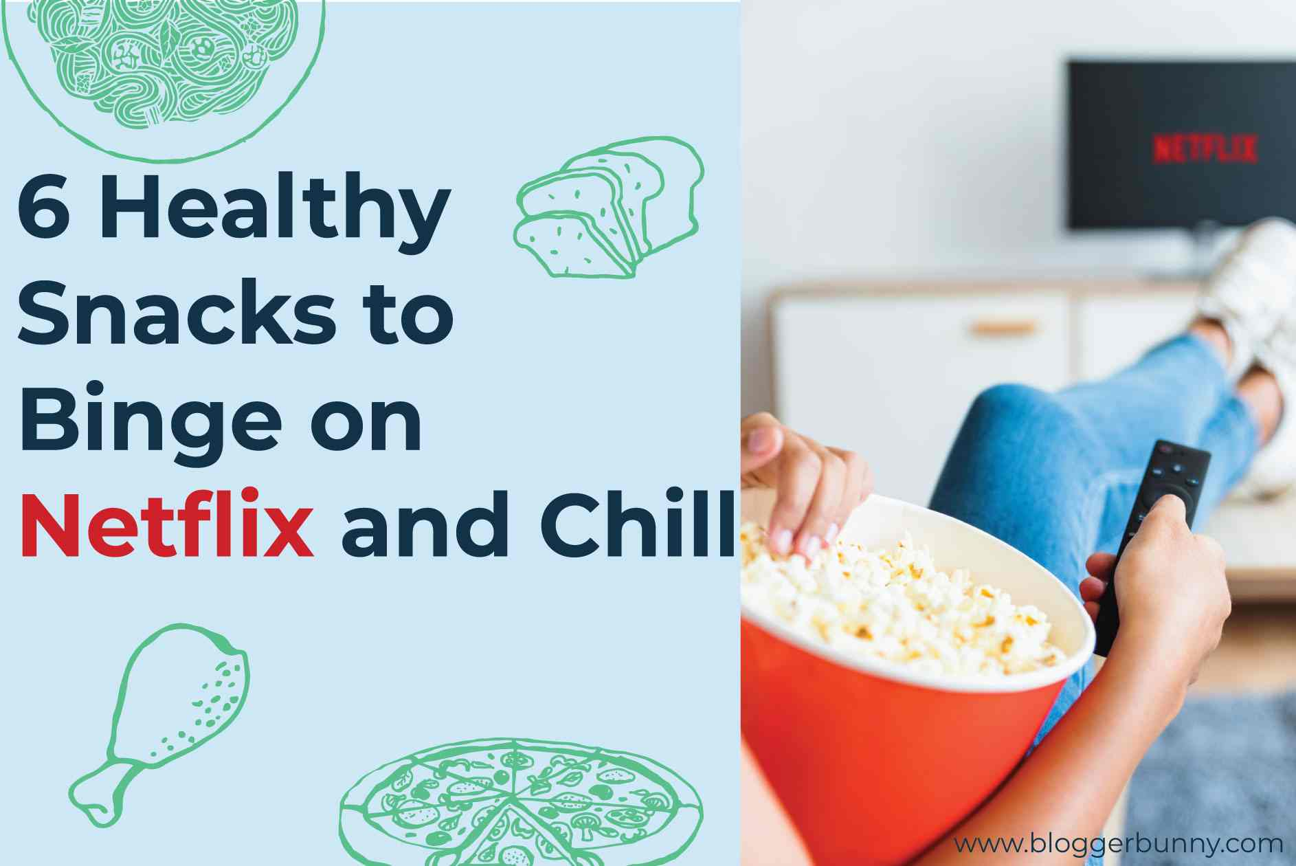 6 Healthy Snacks To Binge On Netflix and Chill