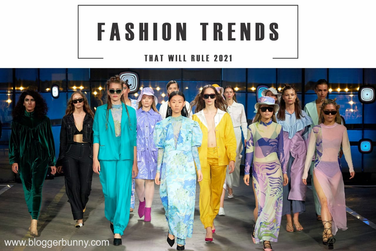 Fashion Trends That Will Rule 2021