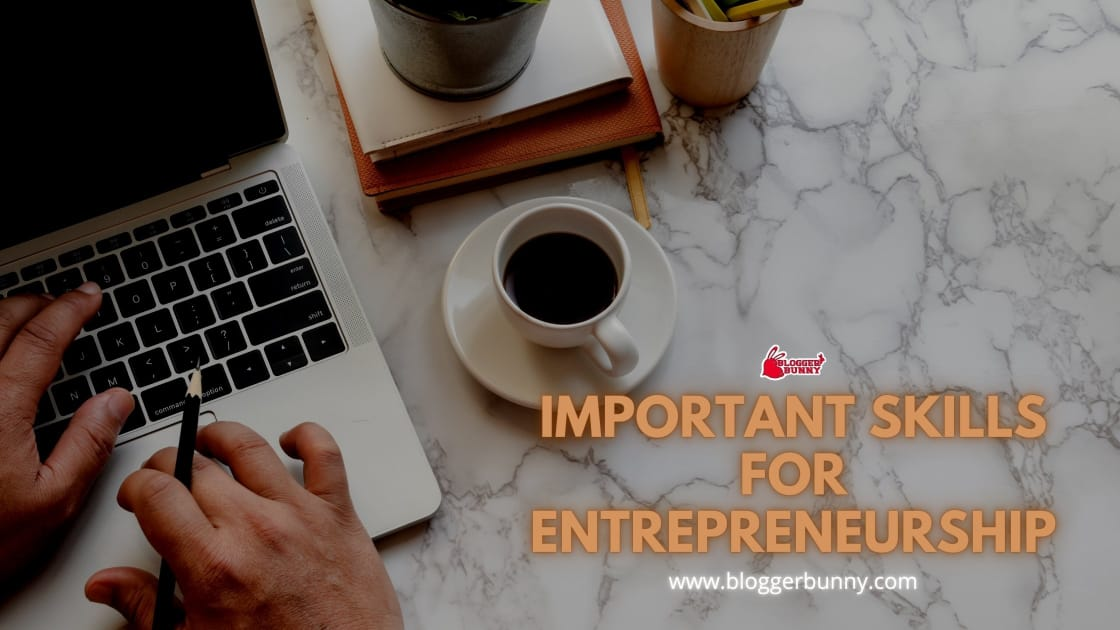 Important Skills for Entrepreneurship