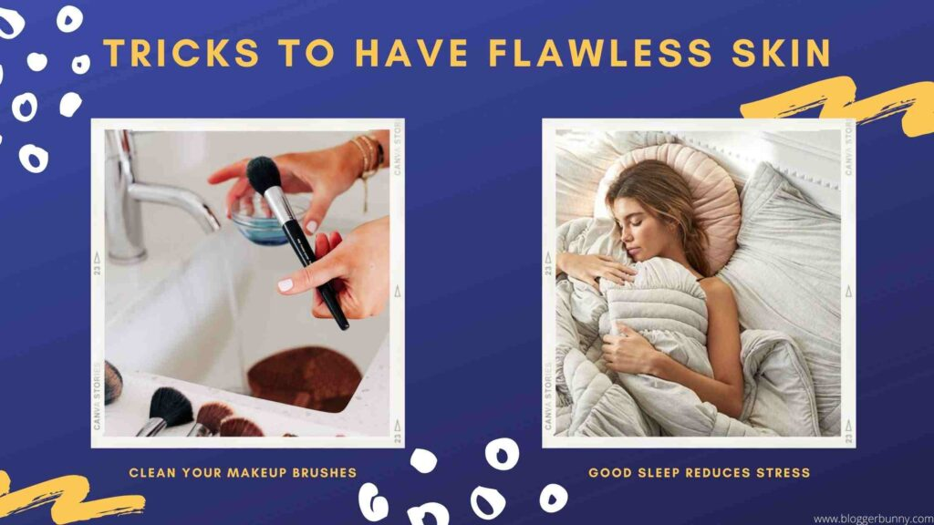 tricks to have flawless skin