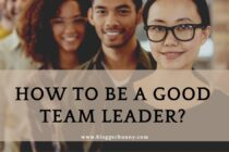 How to be a good team leader