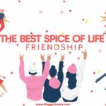 best spice of life- friendship