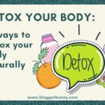 Detoxification: 7 ways to detox your body naturally