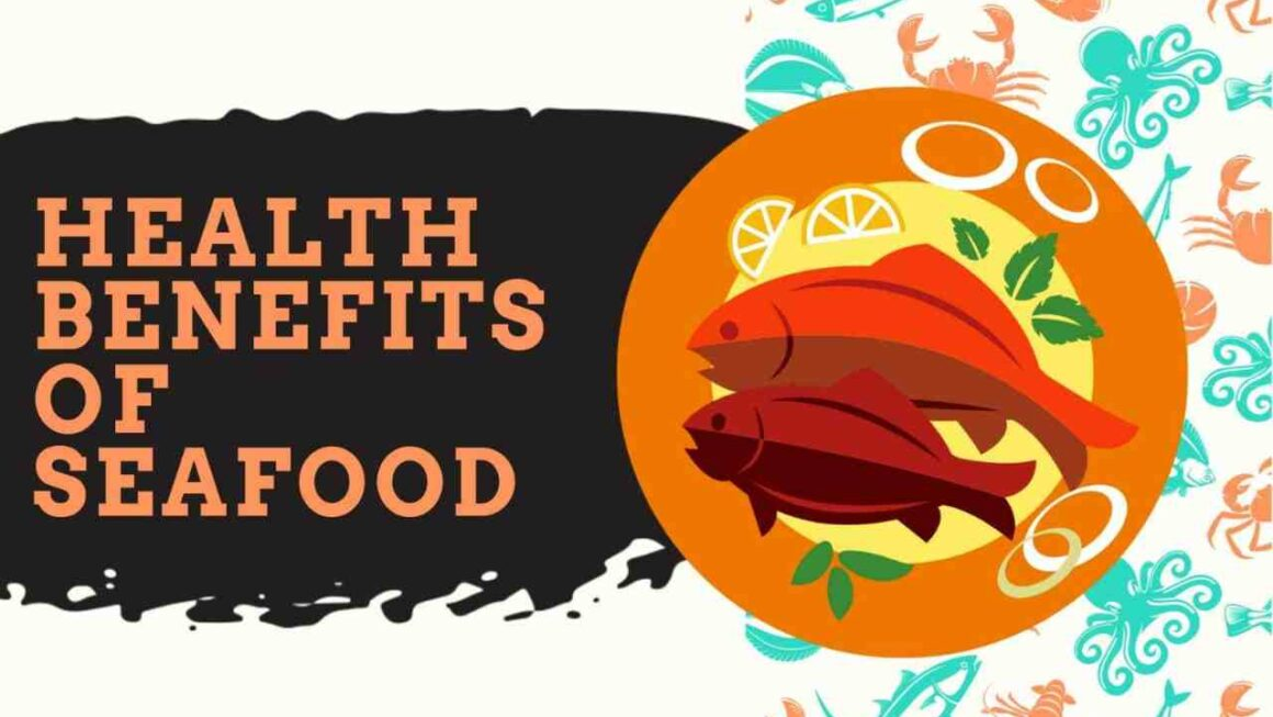 What Are Eating Seafood Benefits?