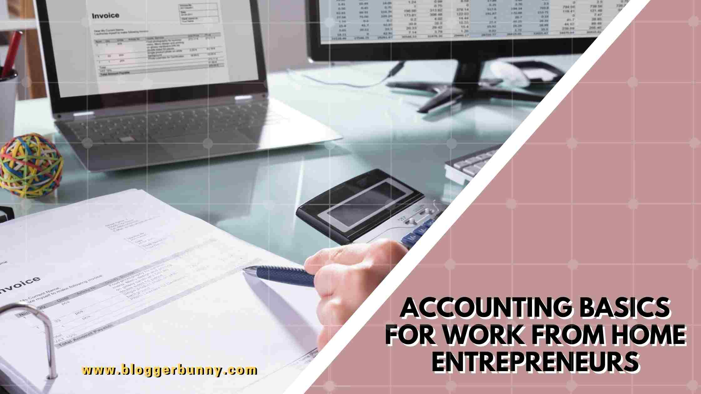 ACCOUNTING BASICS FOR WORK FROM HOME ENTREPRENEURS