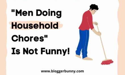 """Men Doing Household Chores"" Is Not Funny!"