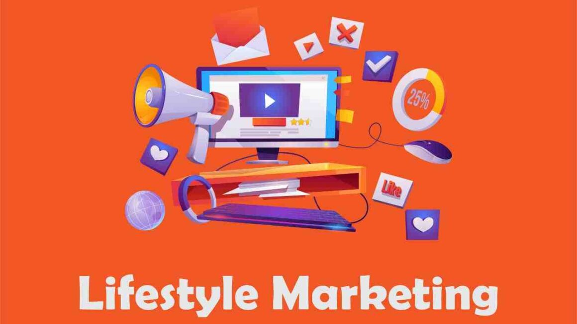 Lifestyle Marketing   What's its Definition?   How To Do It?