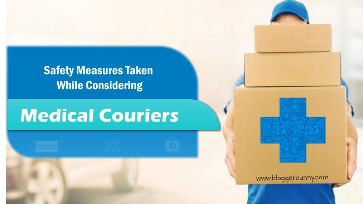 7 Best Safety Measures Tips For Medical Couriers